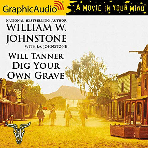Couverture de Dig Your Own Grave [Dramatized Adaptation]