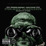 Pocket Watchin' (feat. Gucci Mane) - Single [Explicit]