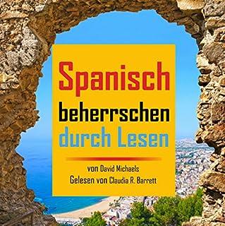 Spanisch Beherrschen durch Lesen Titelbild
