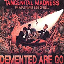 Tangenital Madness On A Pleasant Side Of Hell