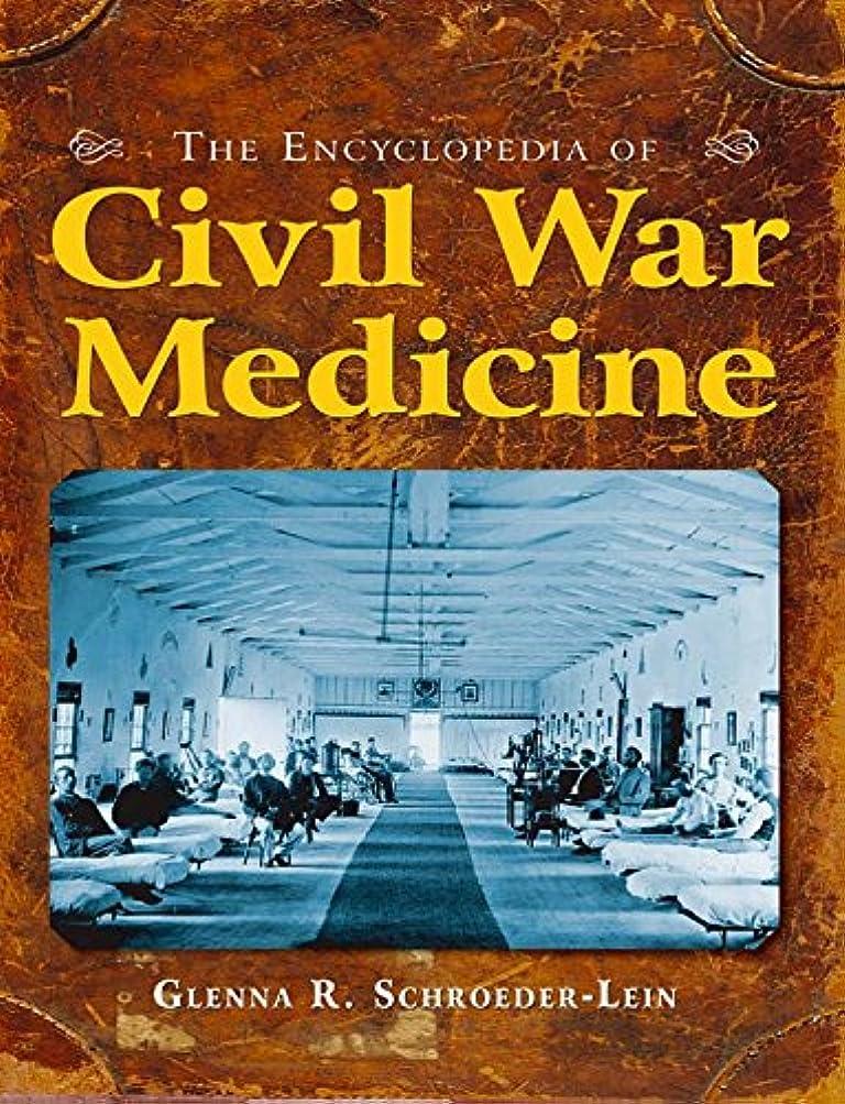 光電ストレンジャーパラシュートThe Encyclopedia of Civil War Medicine (English Edition)