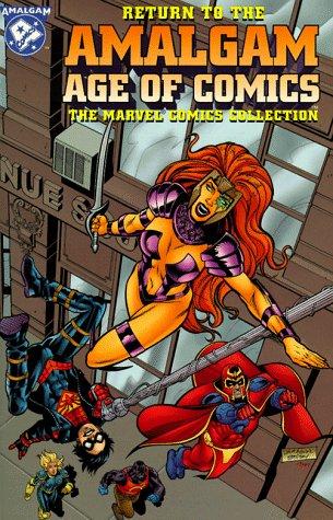 Return to the Amalgam Age of Comics