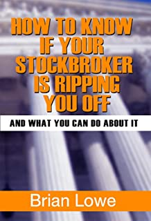 How to Know if Your Stockbroker is Ripping You Off: A Guide to Stockbroker Fraud
