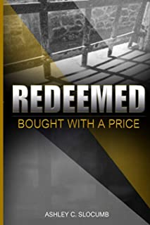 Redeemed: Bought with a Price