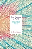 God Prepares a World: Messianic Insights Into Genesis (Vol.1)