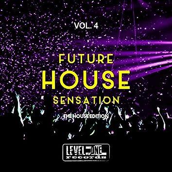 Future House Sensation, Vol. 4 (The House Edition)
