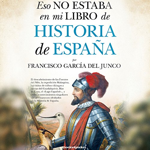 Eso no estaba en mi libro de Historia de España [That Was Not in My History Book of Spain] audiobook cover art