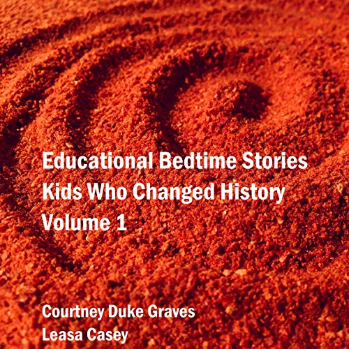 『Educational Bedtime Stories: Kids Who Changed History - Volume 1』のカバーアート