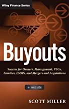 Buyouts, + Website: Success for Owners, Management, PEGs, ESOPs and Mergers and Acquisitions