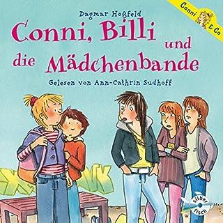Conni, Billi und die Mädchenbande     Conni & Co 5              Autor:                                                                                                                                 Dagmar Hoßfeld                               Sprecher:                                                                                                                                 Ann-Cathrin Sudhoff                      Spieldauer: 2 Std. und 31 Min.     29 Bewertungen     Gesamt 4,9
