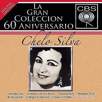 La Gran Coleccion Del 60 Aniversario CBS - Chelo Silva