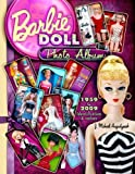 Barbie Doll Photo Album 1959 to 2009: Identifications & Values by J. Michael Augustyniak (2-Mar-2010) Hardcover