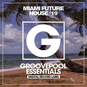 Miami Future House '19