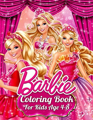 Barbie Coloring Book For Kids Age 4-8: 50 Exclusive Images Of Barbie Princesses For Kids, Girls And Any Fan Of Barbie