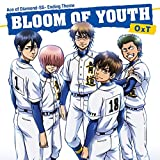 BLOOM OF YOUTH 歌詞
