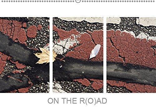 ON THE R(O) AD (Wandkalender 2019 DIN A2 quer): Fotos von Fahrradwegen lotrecht nach unten aufgenommen (Monatskalender, 14 Seiten ) (CALVENDO Kunst)