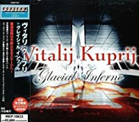 Glacial Inferno by Vitalij Kuprij (2007-01-24)