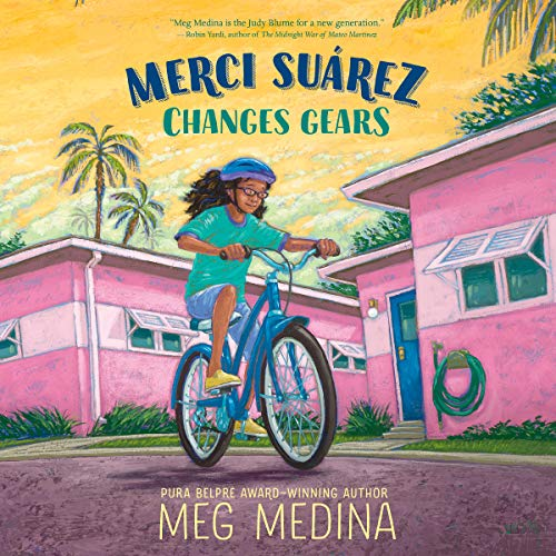 Merci Suárez Changes Gears                   Written by:                                                                                                                                 Meg Medina                               Narrated by:                                                                                                                                 Frankie Corzo                      Length: 7 hrs and 9 mins     1 rating     Overall 5.0