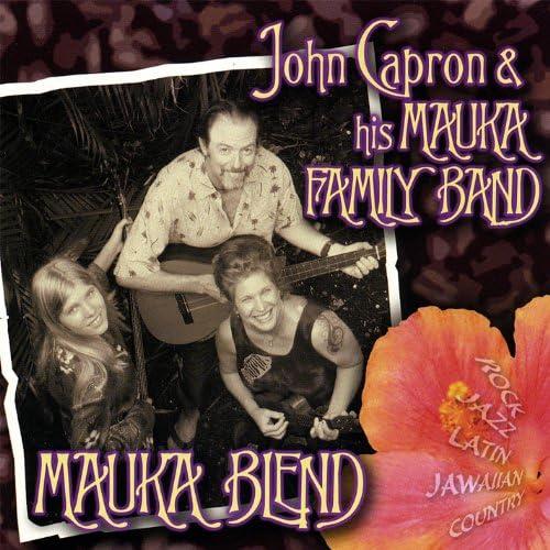 John Capron & His Mauka Family Band