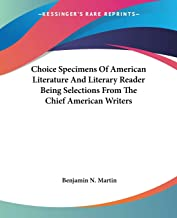 Choice Specimens Of American Literature And Literary Reader