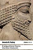 El antiguo Oriente Próximo: Una breve introducción (El libro de bolsillo - Historia)