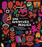 Una aventura mágica: 20 (Siruela Ilustrada)