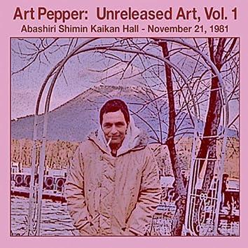 Unreleased Art, Vol I Abashiri, Pt. 1