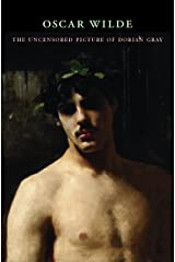 The Uncensored Picture of Dorian Gray Kindle Edition