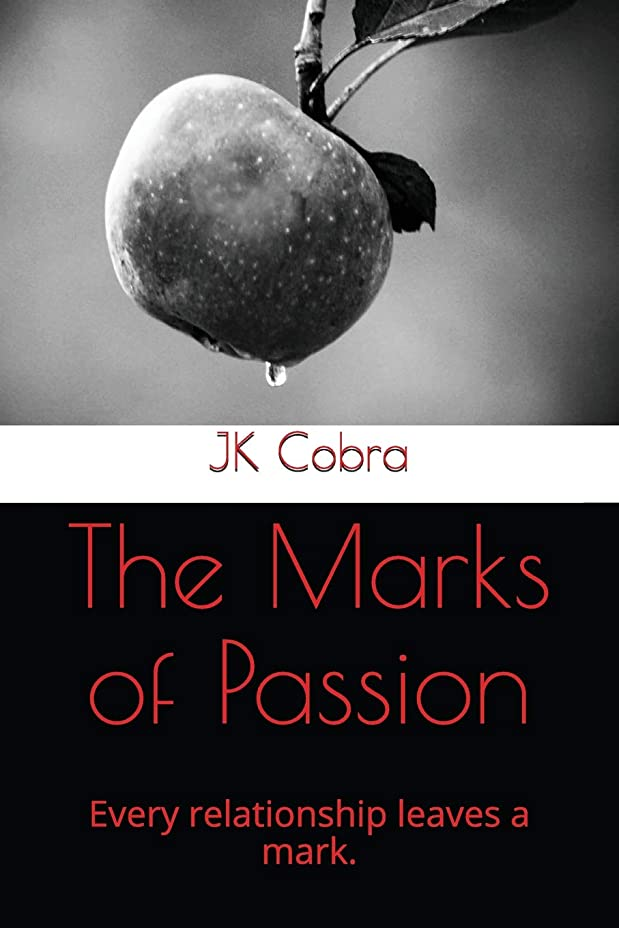 手のひら汗会計The Marks of Passion: Every relationship leaves a mark. (Paranormal Bonds)