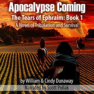 Apocalypse Coming (Revised Edition): A Novel of Tribulation and Survival audiobook cover art
