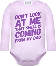 Parya Funny Baby Infant Bodysuit Onesie - Don't Look at Me That Smell is Coming from My Dad