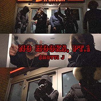 No Hooks, Pt.1