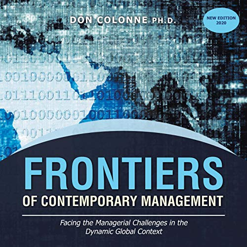 Frontiers of Contemporary Management: Facing the Managerial Challenges in the Dynamic Global Context (English Edition)