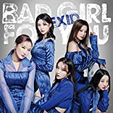 【Amazon.co.jp限定】Bad Girl For You (初回限定盤B) (特典:EXID「ジョンファ」ICカードステッカー)付