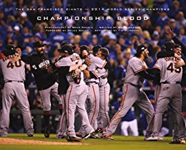 Championship Blood: The 2014 World Series Champion San Francisco Giants