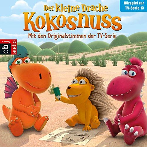 Hörspiel zur TV-Serie 13: Der Auftrag / Bonbons für Opa Jörgen / Plötzlich erwachsen / Der große Schluckauf