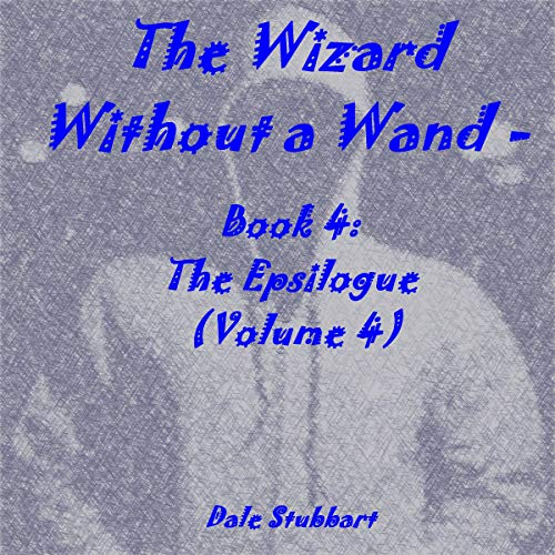 The Wizard Without a Wand: Book 4 audiobook cover art