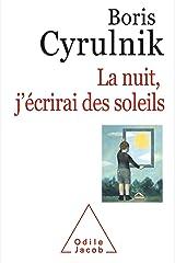 La nuit, j'écrirai des soleils (OJ.PSYCHOLOGIE) Format Kindle