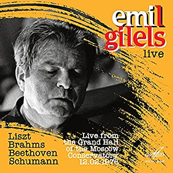 Emil Gilels: Live from the Grand Hall of the Moscow Conservatory on February 12, 1976 (Live)