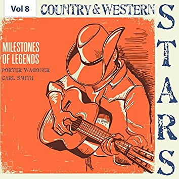 Milestones of Legends - Country & Western Stars, Vol. 8