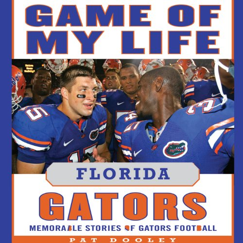 Game of My Life: Florida Gators audiobook cover art