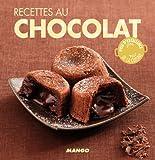 Recettes au chocolat - 90 recettes simples, rapides et savoureuses (La cerise sur le gâteau)