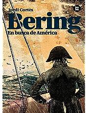 Bering. En busca de América (Descubridores)