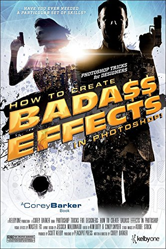 Photoshop Tricks for Designers: How to Create Bada$$ Effects in Photoshop (English Edition)