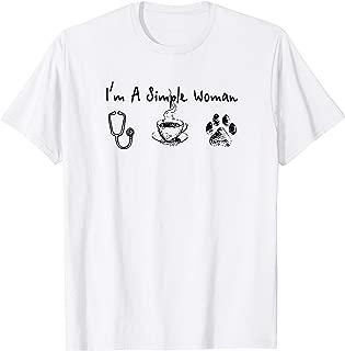 I'm a simple woman I like nurse, coffee and paw dog T-shirt