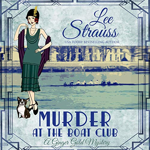 Murder at the Boat Club (A 1920s Cozy Historical Mystery) audiobook cover art