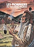 Les Pionniers du Nouveau Monde, Tome 17 - Le pays des Illinois