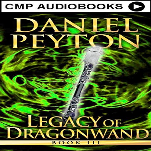 Legacy of Dragonwand, Book 3 audiobook cover art