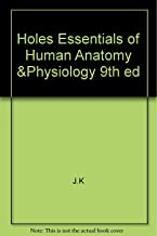 Holes Essentials of Human Anatomy &Physiology 9th ed