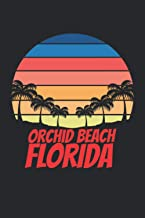 Orchid Beach florida: beach journal for writing down thoughts for anyone that loves beach vacations and surfing